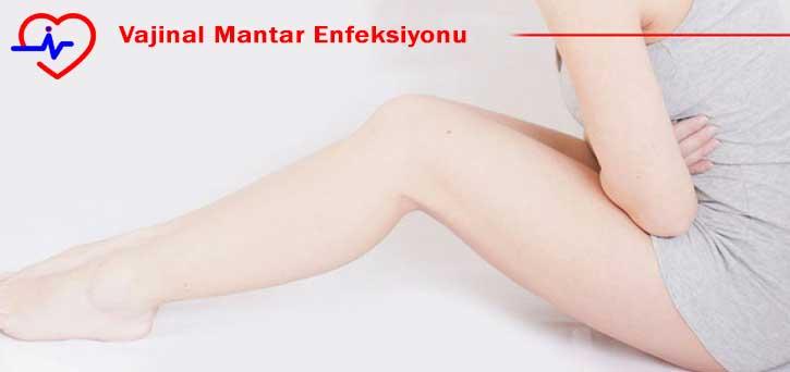 Vajinal Mantar Enfeksiyonu